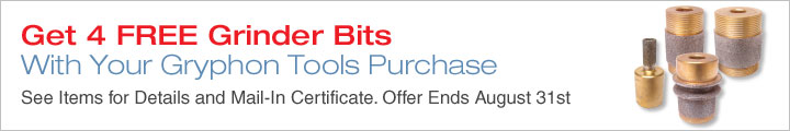 Get 4 FREE Grinder Bits with Your Gryphon Tools Purchase