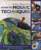 Bonnie Fitzgeralds Guide to Mosaic Techniques